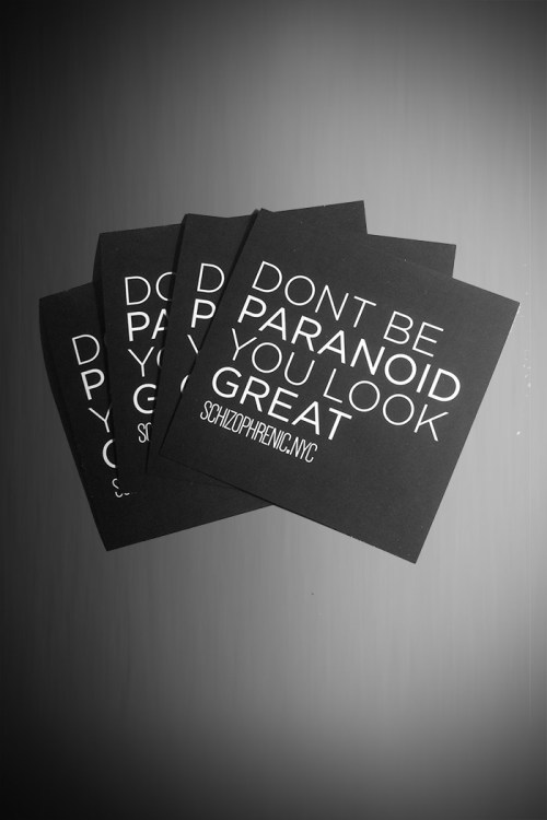 Dont be paranoid, you look great - stickers 3