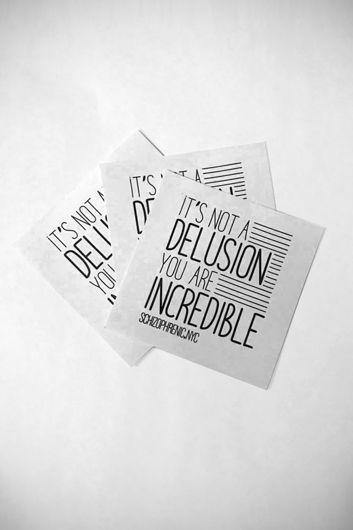 It's not a delusion, you are incredible - stickers