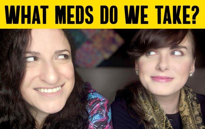 What Meds Do We Take?
