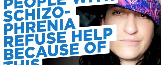 People with schizophrenia refuse help because of this