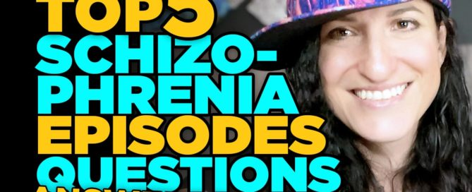Top 5 schizophrenia episode questions answered