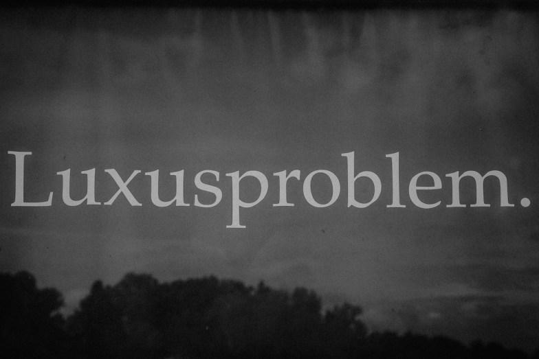 Luxusproblem