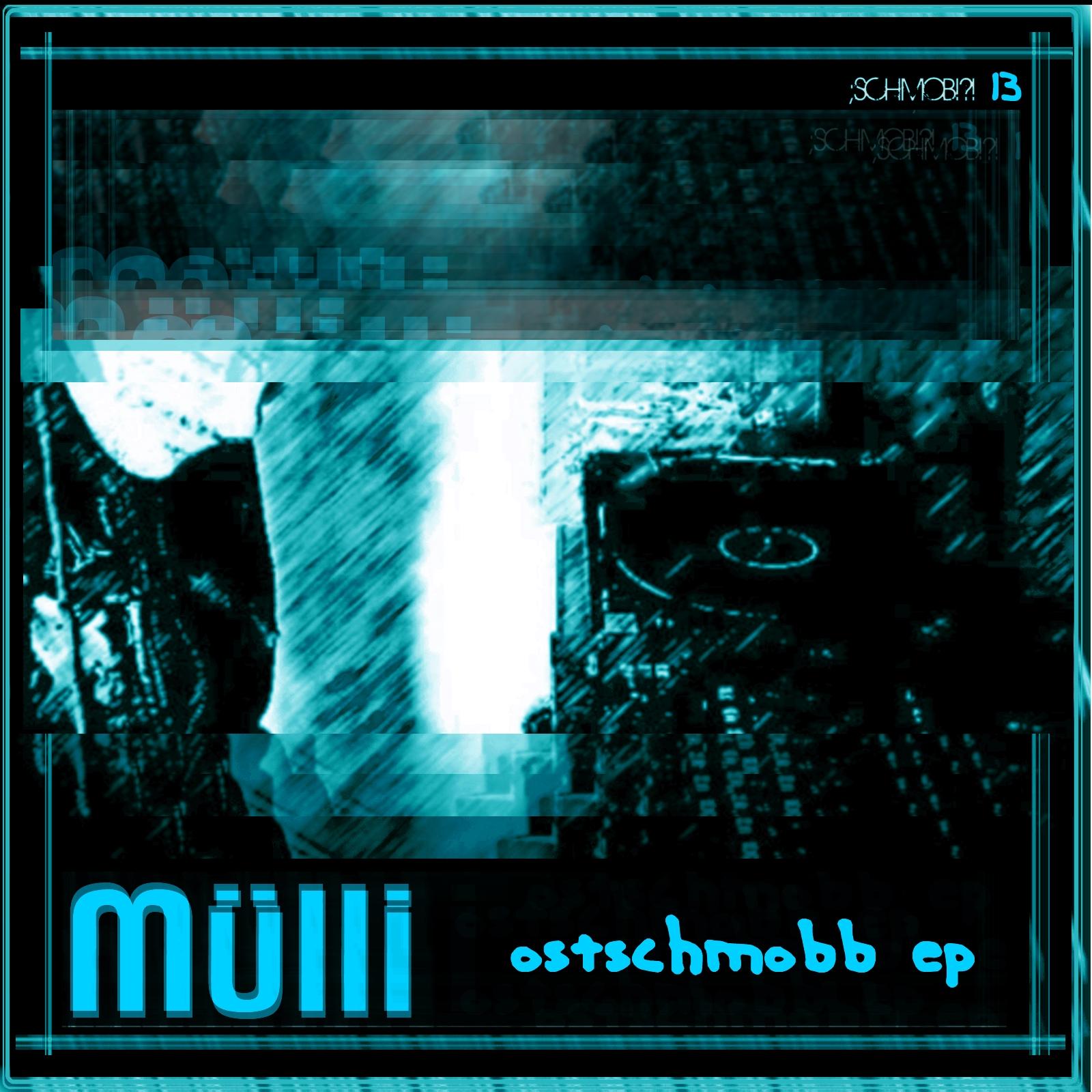 Mülli – Ostschmobb EP