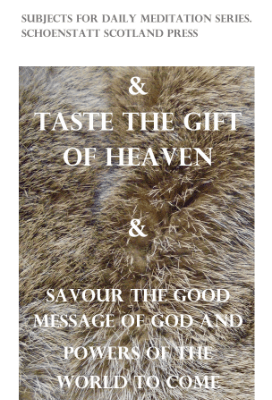 Tasting the gift of heaven