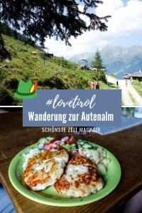 Tirol - Wanderung zur Autenalm
