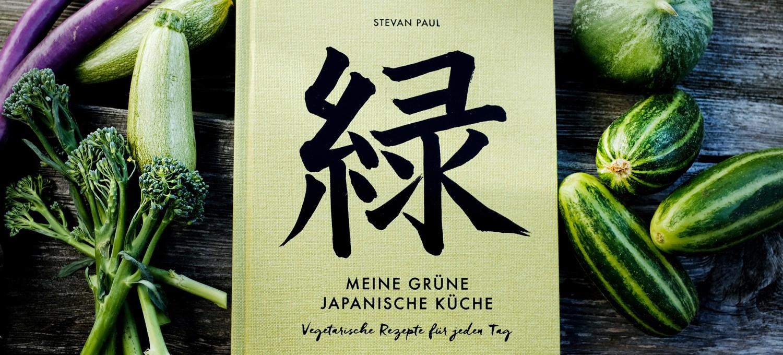 Meine grüne japanische Küche. - Vegetarisches Kochbuch von Stevan Paul