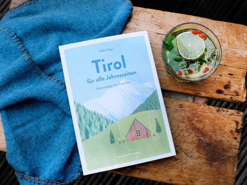 Tirol für alle Jahreszeiten – Reiseführer von Mela Hipp
