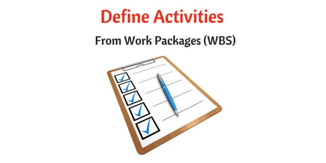 Define Activities Process from work breakdown structure