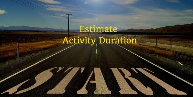 Estimate Activity Durations