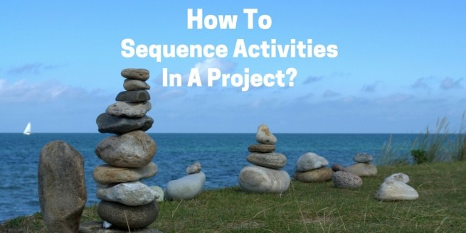 Sequence Activities In A Project