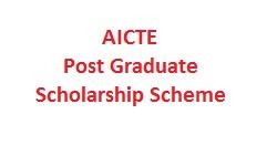 AICTE - Post Graduate Scholarship Scheme