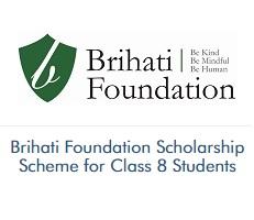 Brihati Foundation Scholarship Scheme for Class 8 Students