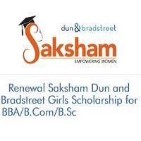 Renewal Saksham Dun and Bradstreet Girls Scholarship for BBA/B.Com/B.Sc (2020-2021)