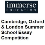 Immerse - Cambridge, Oxford & London Summer School Essay Competition
