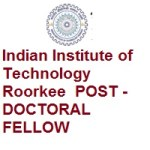 Indian Institute of Technology Roorkee POST -DOCTORAL FELLOW