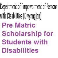 Pre Matric Scholarship for Students with Disabilities 2021