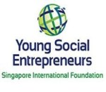 Singapore International Foundation - Young Social Entrepreneurs (YSE) Global