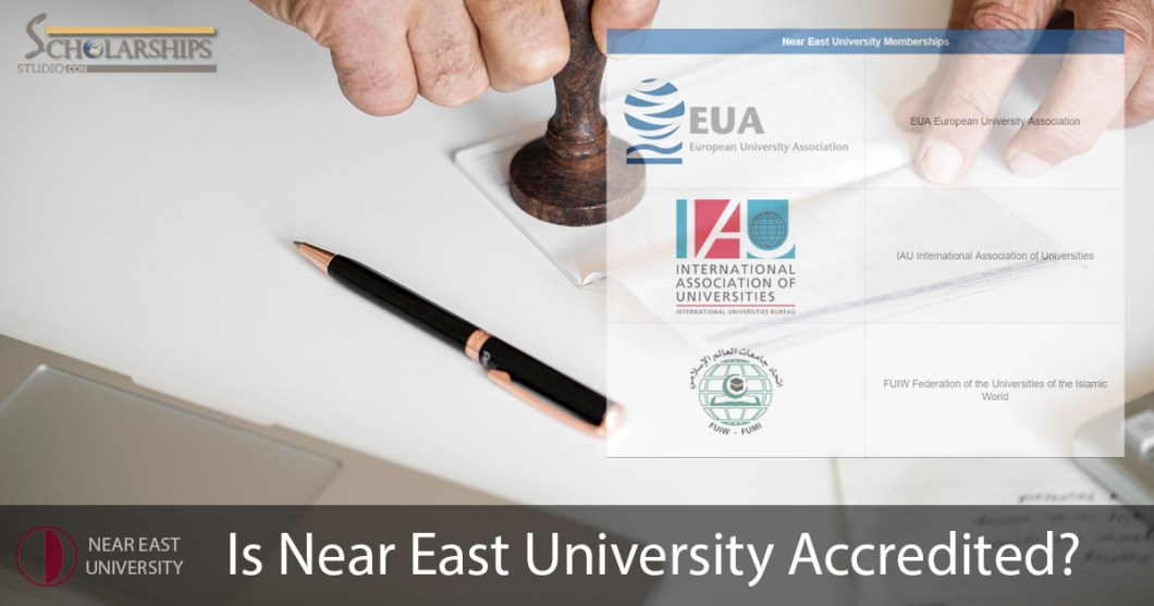 Is Near East University Accredited? | NEU International Recognition