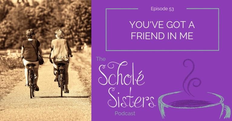 SS #53: You've Got a Friend in Me