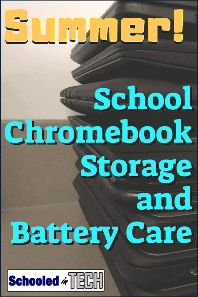 Tips for Chromebook Storage & Battery Care | Schooled in Tech