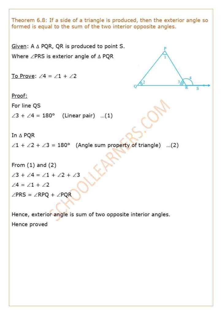 Theorem 6.8 Class 9 If a side of a triangle is produced, then the exterior angle so formed is equal to the sum of the two interior opposite angles.