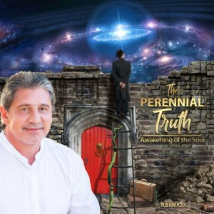 The Perennial Truth – Awakening of the Soul eBook