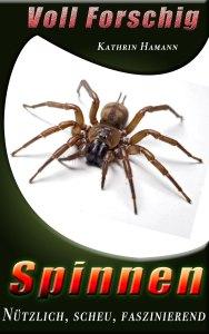 Book Cover: Spinnen - Voll Forschig
