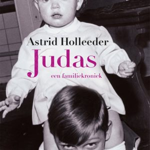 Judas, Astrid Holleeder