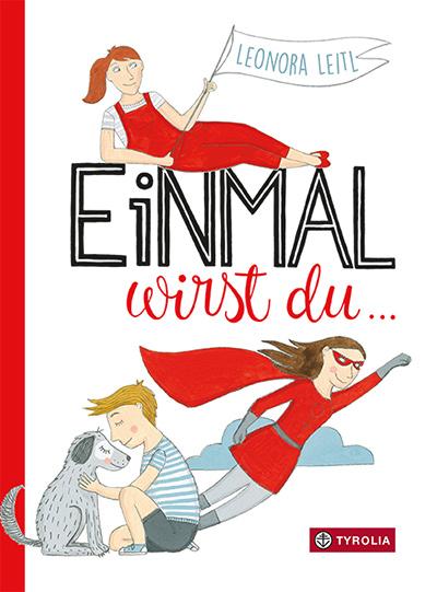 "Cover ""Einmal wirst du"" | © Tyrolia Verlag"