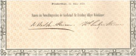 Actie der Gesellschaft für Erstellung billiger Wohnhäuser in Winterthur, März 1873, Unterschrift von Heinrich Sulzer-Steiner. Bild: schweizeraktien.net.