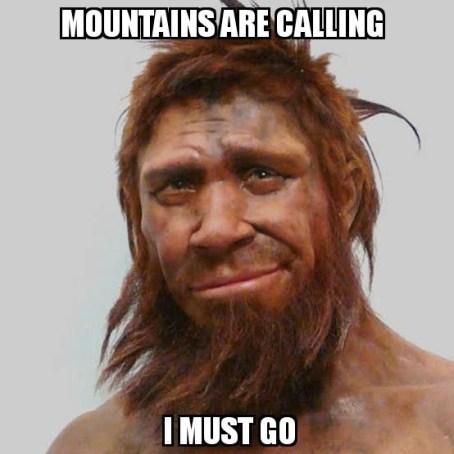 montanhas chamada aree eu devo ir meme Neandertais