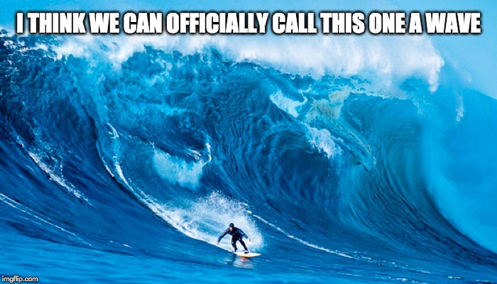 acho que podemos chamar oficialmente essa onda