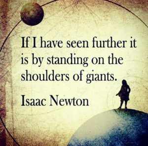Issac Newton stand on the shoulder of giants quote