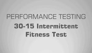 30-15 IFT 30-15 Intermittent Fitness Test