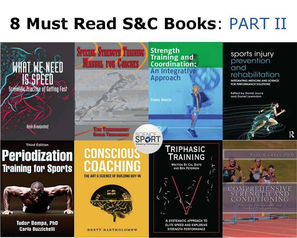 8 Must Read S&C Books: PART II