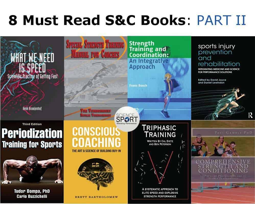 8 Must Read S&C Books: PART II