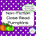 Close Read for Pumpkins with Art Activities