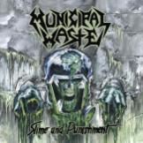 "Municipal Waste ""Slime And Punishment"""