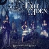 "Exit Eden ""Rhapsodies In Black"""