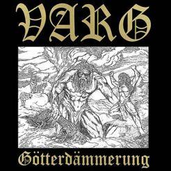 """Varg """"Götterdämmerung EP"""""""