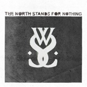 """The North Stands For Nothing EP"" (2010)"