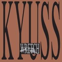 Kyuss – Wretch: 30º Aniversario del inicio de lo que estaba a punto de ocurrir