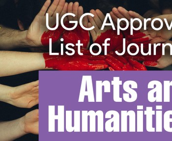 latest ugc care list 2021, net ugc, news ugc, scopus indexed journal, types of research, UGC, ugc approved journals with low publication fee, ugc care listed journals 2021, ugc guidelines, UGC List of Journals for arts and humanities, ugc listed journal