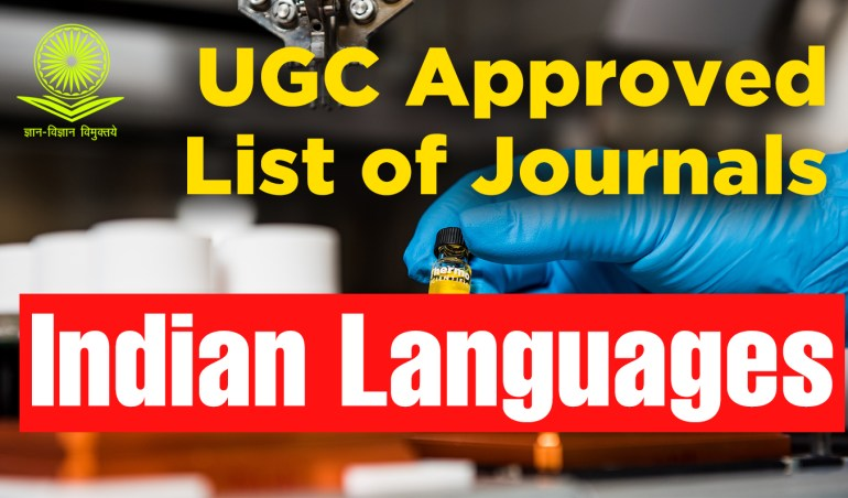 Indian Languages, latest ugc care list 2021, net ugc, news ugc, scopus indexed journal, types of research, UGC, ugc approved journals with low publication fee, ugc care listed journals 2021, ugc guidelines, ugc listed journal