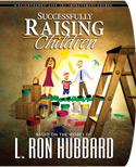 Successfully Raising Children