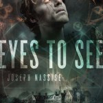 Eyes to See Review