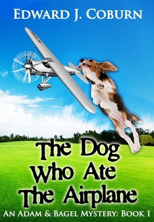 The Dog Who Ate the Airplane