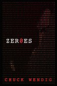 "Zer0es by Chuck Wendig - Number 6 on Best ""Scifi and Scary"" novels of 2015"