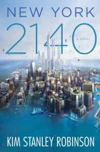 Book cover for New York 2140 by Kim Stanley Robinson