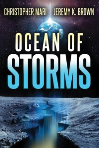 Book cover for Ocean of Storms by Christopher Mari and Jeremy K. Brown